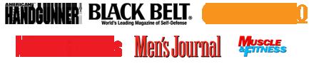 As Seen On: American Handgunner, Black Belt Magazine, Guns & Ammo, Men's Fitness, Men's Journal, Muscle & Fitness